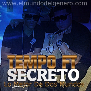 Tempo-Ft-Secreto-El-Biberon copia